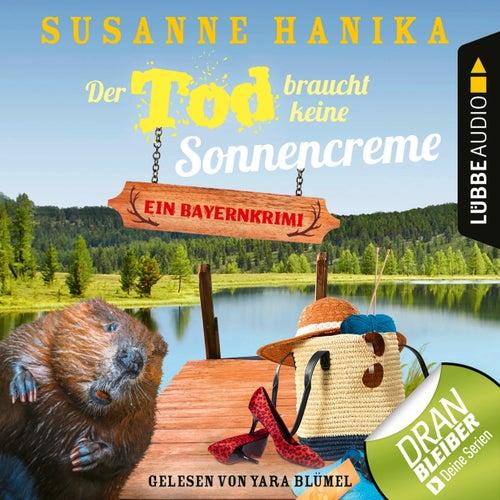 Der Tod braucht keine Sonnencreme - Sofia und die Hirschgrund-Morde, Teil 5 (Ungekürzt) von Susanne Hanika