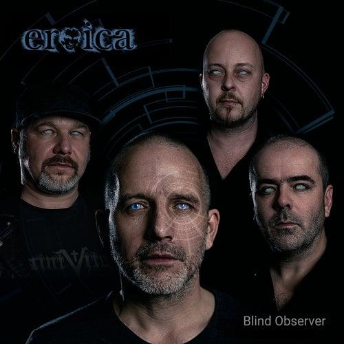 Blind Observer von Eroica
