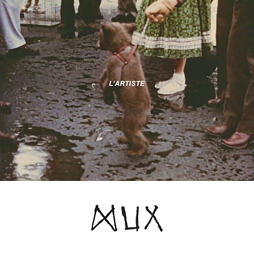 L'artiste by Mux