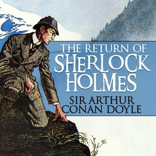 The Return of Sherlock Holmes (Unabridged) von Sir Arthur Conan Doyle