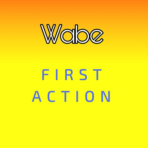 First Action de Wabe