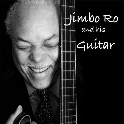 Jimbo Ro and His Guitar von Jimbo Ro
