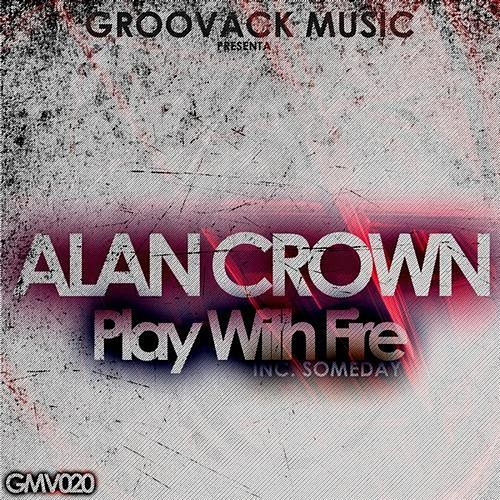 Play With Fire by Alan Crown
