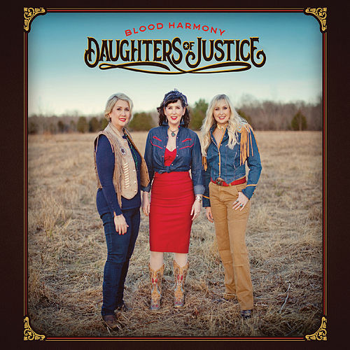 Blood Harmony by Daughters of Justice