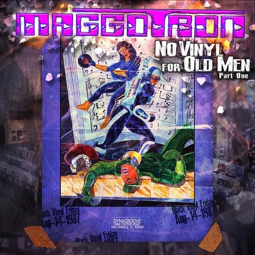 No Vinyl for Old Men, Vol. 1 by Maggotron