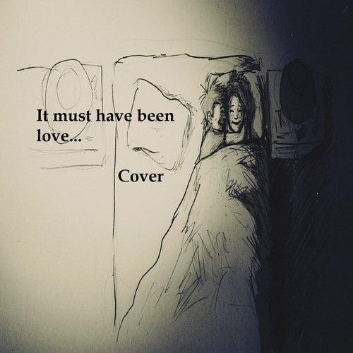 It Must Have Been Love (Cover) von Fernando Mori