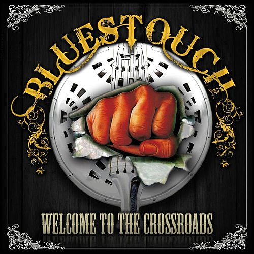 Welcome to the Crossroads de Bluestouch