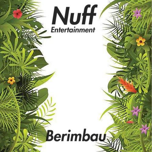 Berimbau de Nuff Entertainment