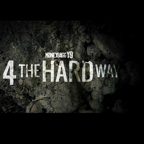 4 The Hard Way, Vol. 1 von Moneybagg Yo