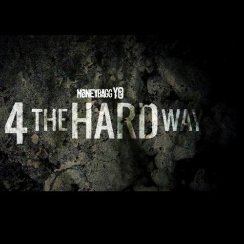 4 The Hard Way, Vol. 1 de Moneybagg Yo