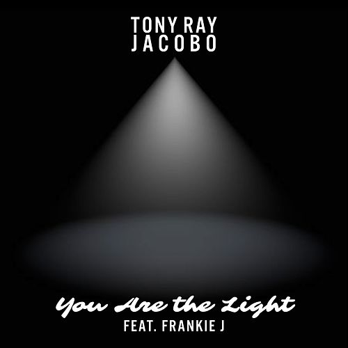 You Are the Light by Tony Ray Jacobo