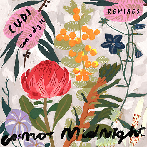 C.U.D.I (Can U Dig It) [Remixes] de Cosmo's Midnight