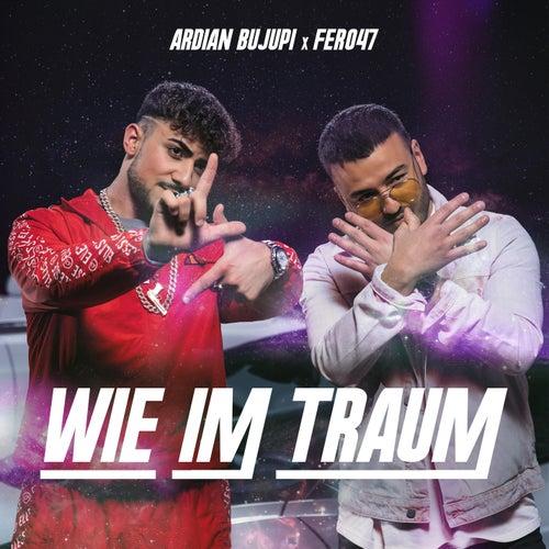 Wie im Traum by Ardian Bujupi