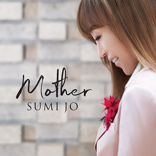 Mother de Sumi Jo