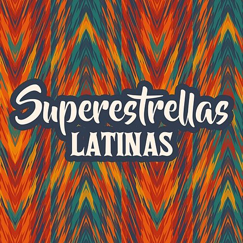 Superestrellas Latinas de Various Artists