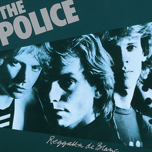 Reggatta De Blanc (Remastered 2003) by The Police
