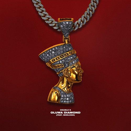 Oluwa Diamond by Double S