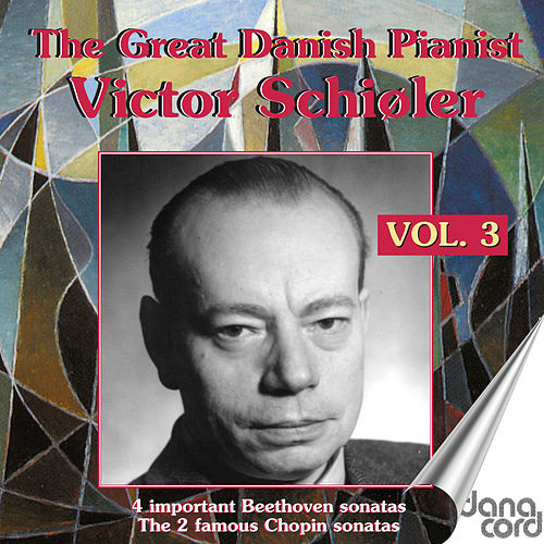 Victor Schiøler - The Great Danish Pianist, Vol. 3 de Victor Schiøler