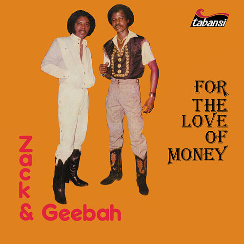 For The Love of Money de Zack