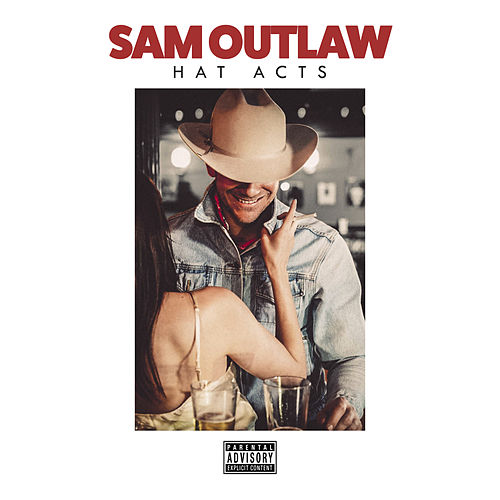 Hat Acts by Sam Outlaw