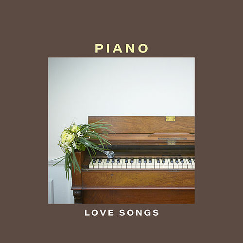 Piano Love Songs by David Schultz