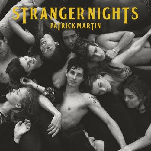 Stranger Nights by Patrick Martin