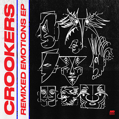 Remixed Emotions EP de Crookers