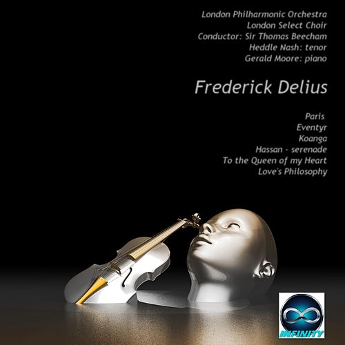 Frederick Delius: A taste by London Philharmonic Orchestra