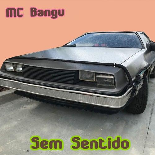 Sem Sentido von MC Bangu