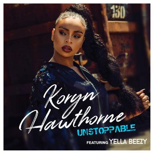 Unstoppable de Koryn Hawthorne