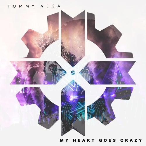 My Heart Goes Crazy de Tommy Vega