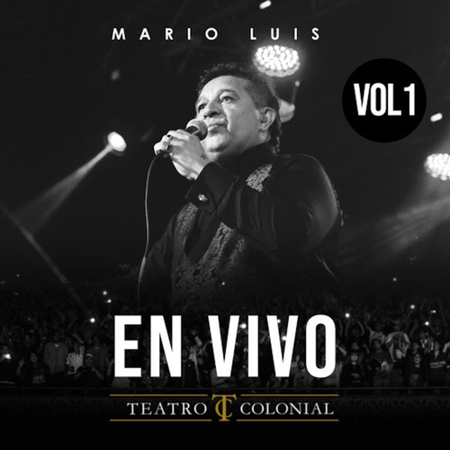 En Vivo en Teatro Colonial, Vol. 1 by Mario Luis