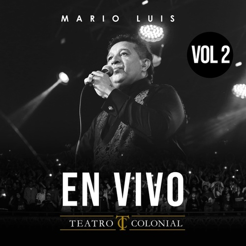 En Vivo en Teatro Colonial, Vol. 2 by Mario Luis