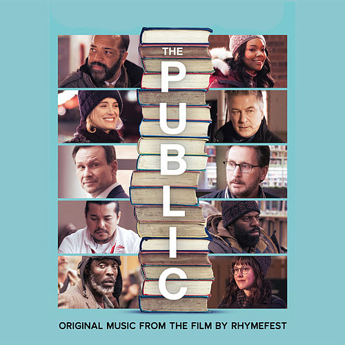 The Public: Original Music from the Film by Rhymefest