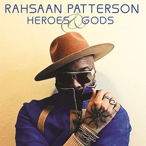 Heroes & Gods by Rahsaan Patterson