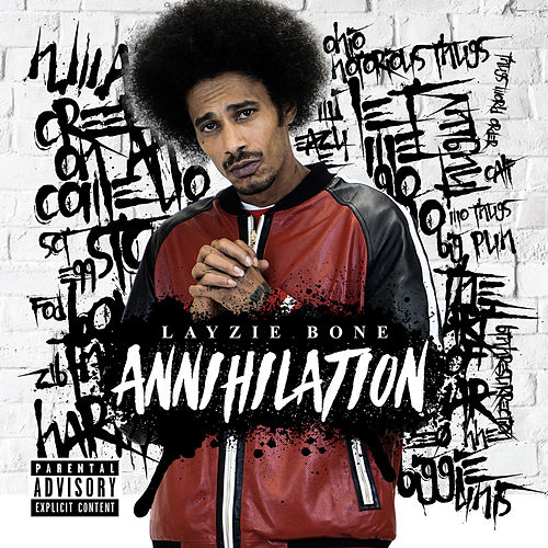 Annihilation de Layzie Bone