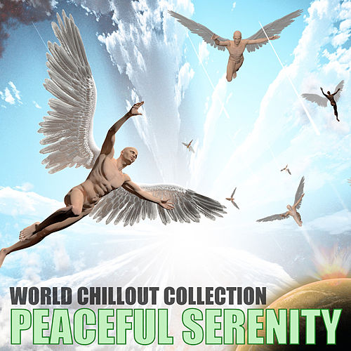 World Chillout Collection von Peaceful Serenity
