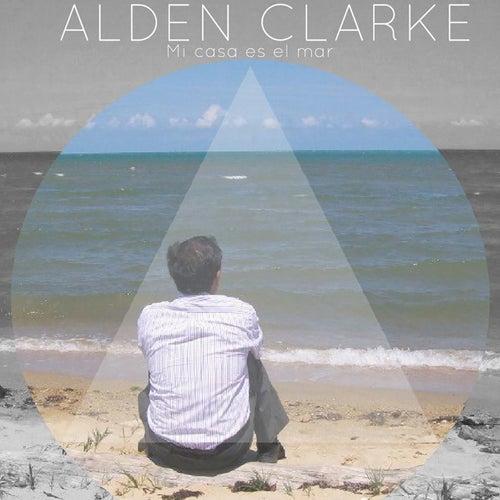 Mi Casa es el Mar de Alden Clarke