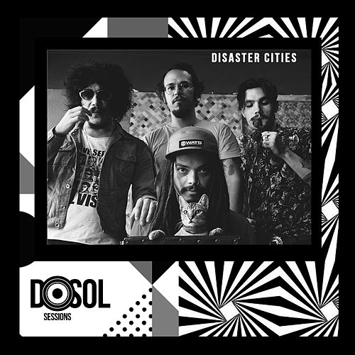 DosolTV Sessions (Ao Vivo) by Disaster Cities