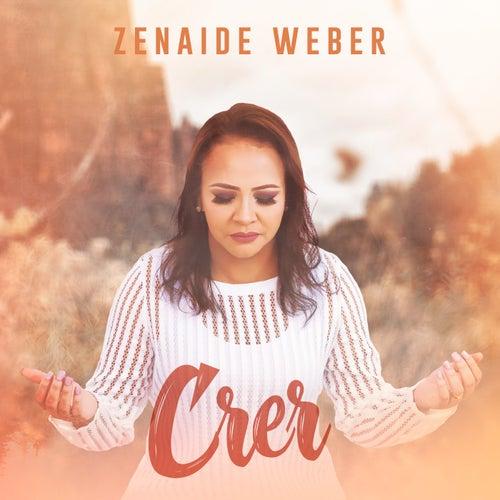 Crer by Zenaide Weber