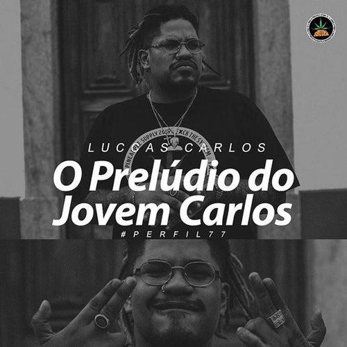 O Prelúdio do Jovem Carlos by Pineapple StormTv