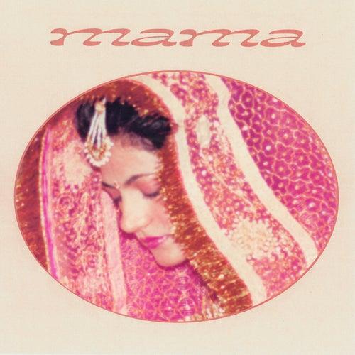 Mama by Raveena