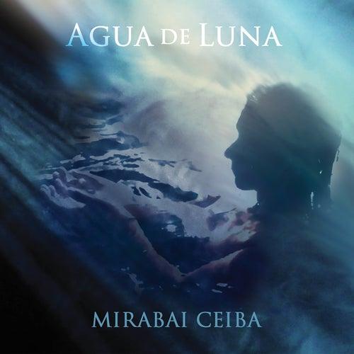 Agua de Luna de Mirabai Ceiba