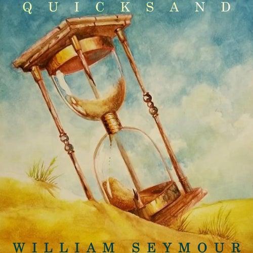 Quicksand by William Seymour