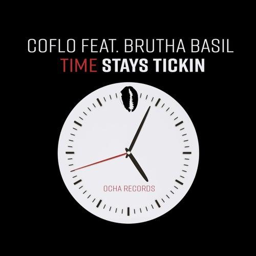 Time Stays Tickin by Coflo