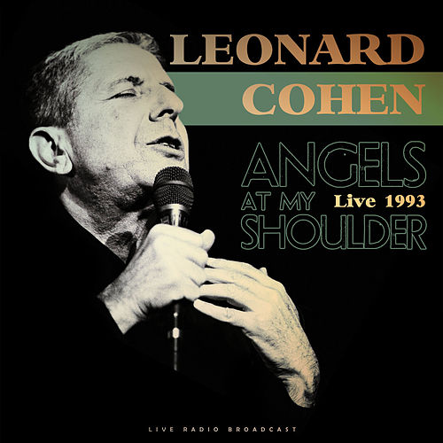 Angels At My Shoulder 1993 (Live) de Leonard Cohen