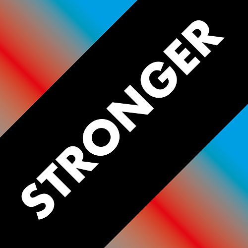 Stronger von Various Artists