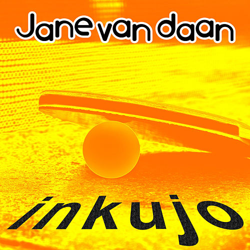 Inkujo by Jane van Daan