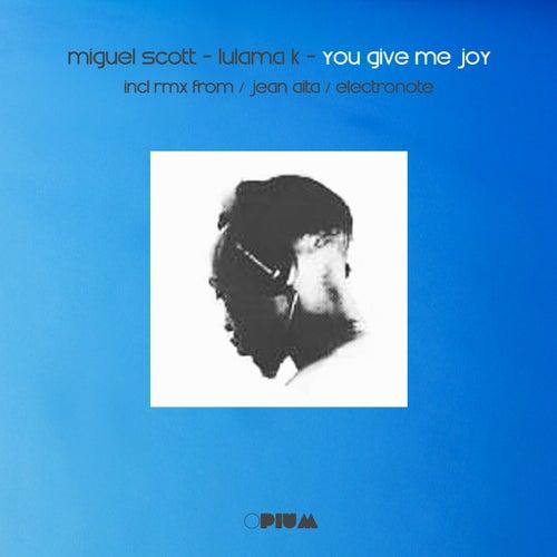 You Give Me Joy de Miguel Scott