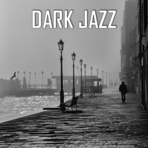 Dark Jazz von Various Artists